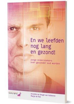Opdrachtgever: Netherlands Consortium for Healthy Ageing